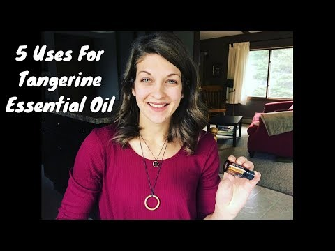 5 Uses For Tangerine Essential Oil