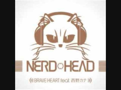NERDHEAD Feat. Kana Nishino - Brave Heart