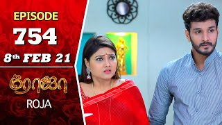 ROJA Serial | Episode 754 | 8th Feb 2021 | Priyanka | SibbuSuryan | SunTV Serial | Saregama TV Shows