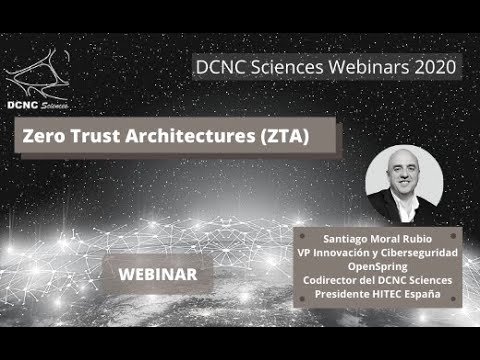 Journey Zero Trust Architectures - Webinar Santiago Moral
