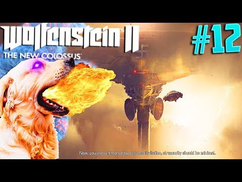 Wolfenstein 2: Riding A Fire Breathing Doggo & Heading To A New Planet! (Chapter 12)