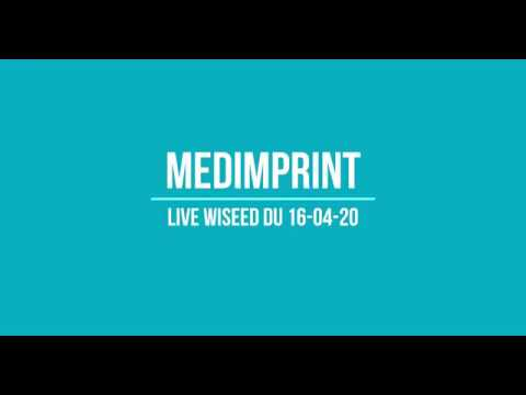 Medimprint Live on Wiseed (replay from April 16th 2020)