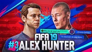 FIFA 19 | ALEX HUNTER #3 - WOJNA W RODZINIE WILLIAMSÓW! 💀