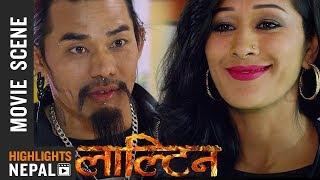 मेलिनाको दिन रात सपना देख्छ | Nepali Movie LALTEEN Scene 2017/2074 | Dayahang Rai,  Priyanka Karki