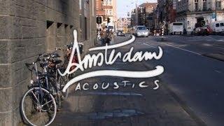 • Amsterdam Acoustics • John Watts