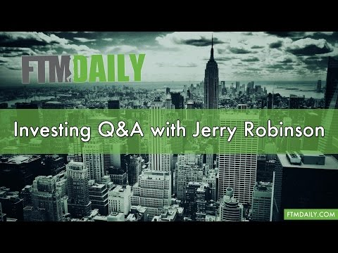 Investing Q&A with Jerry Robinson
