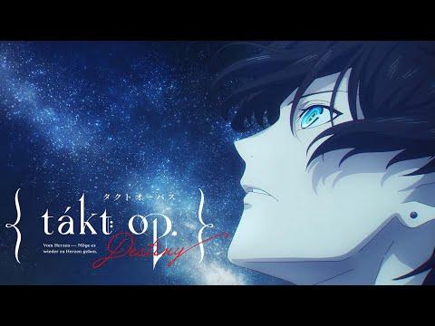 TVアニメ『takt op.Destiny』オープニングムービー