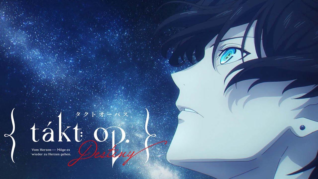 Download TVアニメ『takt op.Destiny』オープニングムービー