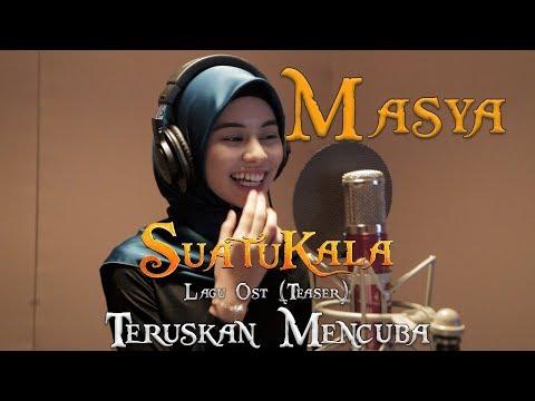 SUATUKALA OST 'Teruskan Mencuba' | Masya Studio Recording | Di Sebalik Tabir