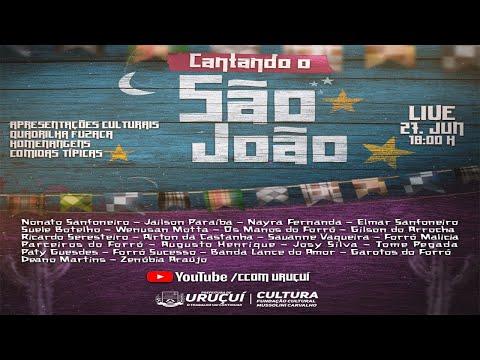 Live Junina Cantando São João - Uruçuí-PI