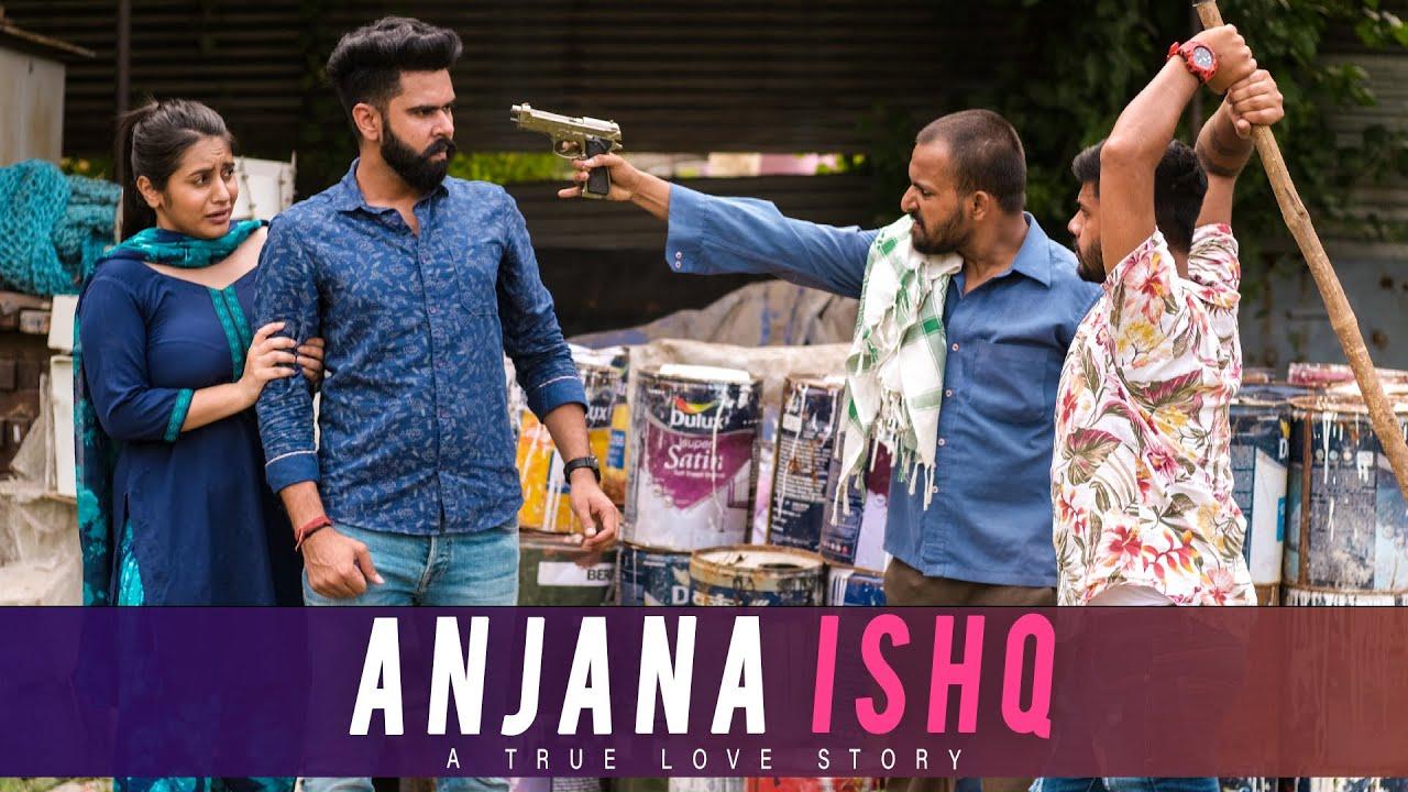 ANJANA ISHQ | A TRUE LOVE STORY | DHEERAJ DIXIT