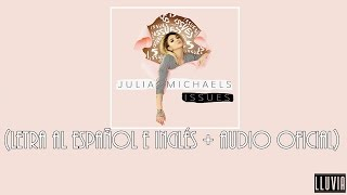 Video Issues - Julia Michaels (Lyrics al español e inglés + Audio oficial) download MP3, 3GP, MP4, WEBM, AVI, FLV Desember 2017