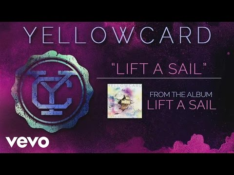 Yellowcard - Lift a Sail (audio)