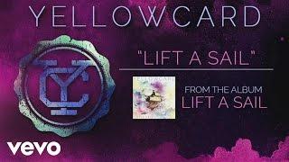 Yellowcard - Lift a Sail (audio) YouTube Videos