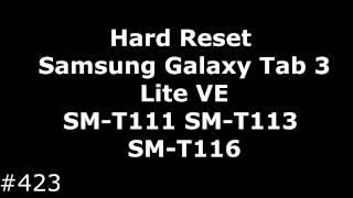 Hard Reset Samsung Galaxy Tab 3 Lite VE (SM-T111, SM-T113, SM-T116)