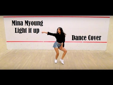 Mina Myoung | Major Lazer - Light it up (Ft. Nyla) | Dance Cover