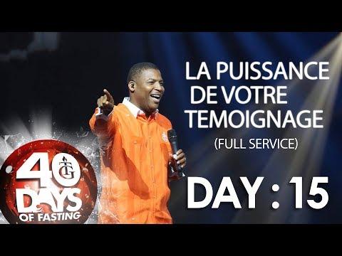 Pasteur Gregory Toussaint | 40-DAY FAST - DAY 15 I La Puissance de votre Témoignage