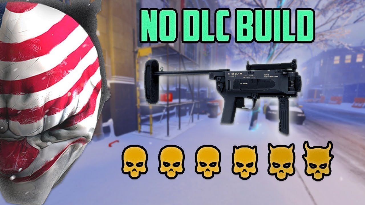 outdated payday 2 best no dlc build stoic. Black Bedroom Furniture Sets. Home Design Ideas