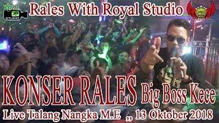 KONSER AKBAR OT RALES Live T Nangka M E 13 10 18 By Royal Studio