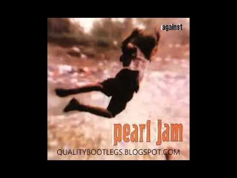 Pearl Jam - Against (Full Album) qualitybootlegs.blogspot.com