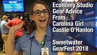 Economy Studio Gear Advice From Carolina Girl Cassie O'Hanlon - Sweetwater GearFest 2018