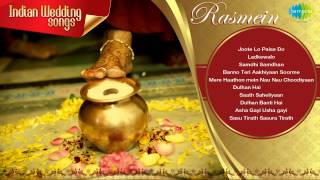 Indian Wedding Songs | Rasmein | Joote Do Paise Lo