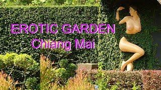 Erotic Garden, Chiang Mai อิโรติกการ์เด้น เชียงใหม่