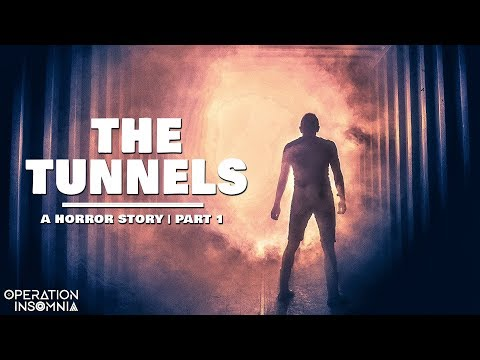 The Tunnels (Part 1) | An Urbex Horror Story | An Underground Horror Story | Scary Stories