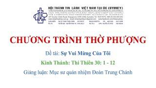 HTTL KINGSGROVE (Úc Châu) - Chương trình thờ phượng Chúa - 04/07/2021