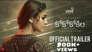 Video CoCo Kokila - Official Telugu Trailer | Nayanthara | Anirudh | Nelson | Lyca Productions download MP3, 3GP, MP4, WEBM, AVI, FLV Oktober 2018