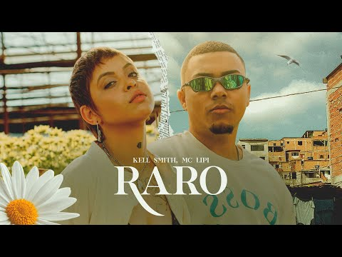 Kell Smith – Raro