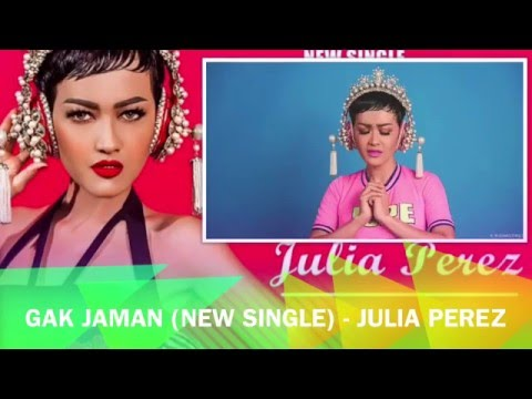 Gak Jaman - Julia Peres ( New Single)