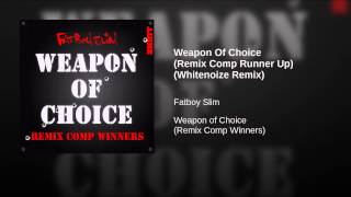 Weapon Of Choice (Remix Comp Runner Up) (Whitenoize Remix)