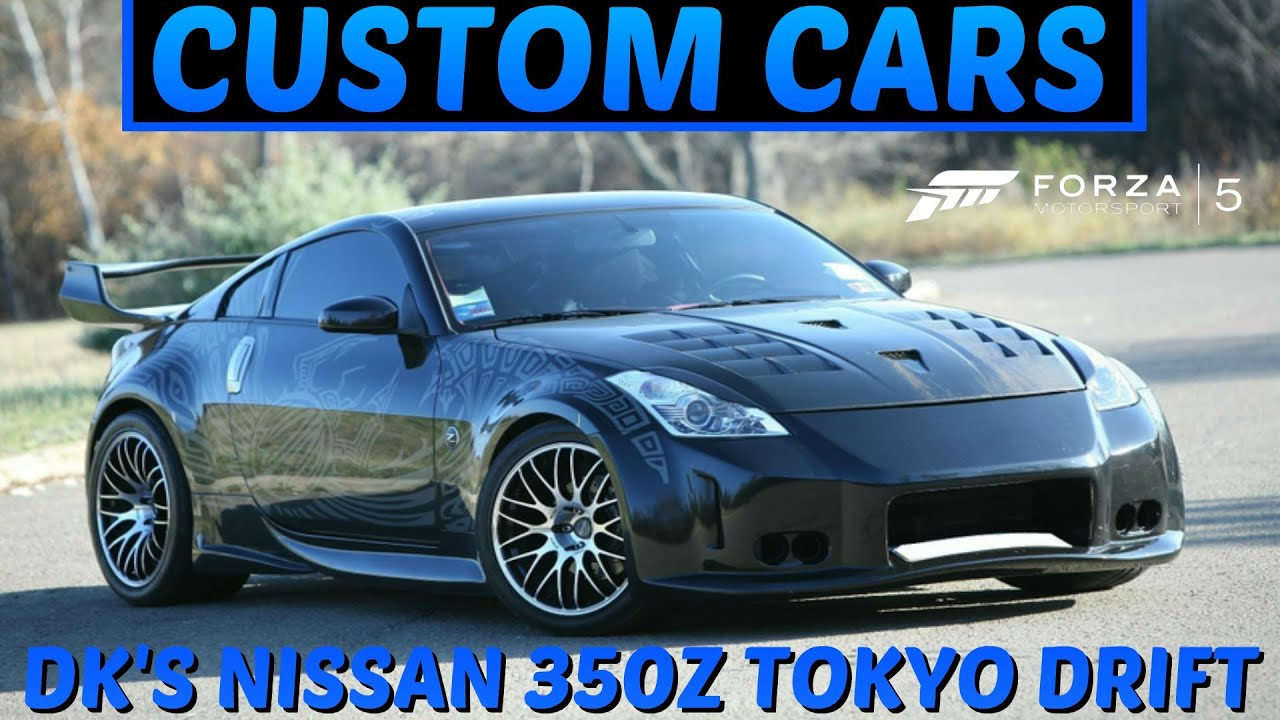 Forza Custom Cars Dk S Nissan Tokyo Drift