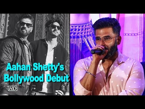 Suniel Shetty talks about son Aahan's Bollywood Debut