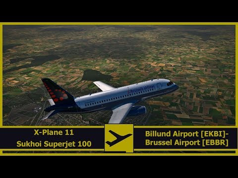 Flying Brussels | Sukhoi Superjet 100 | Billund [EKBI] - Brussel [EBBR] | X-Plane 11 | English