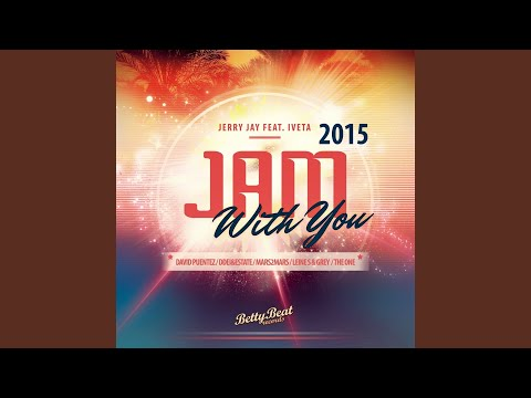Jam With You (David Puentez Remix) (Feat. Iveta)
