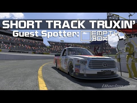 iRacing Class C Fixed - Short Track Truxin' (Guest Spotter: Empty Box)