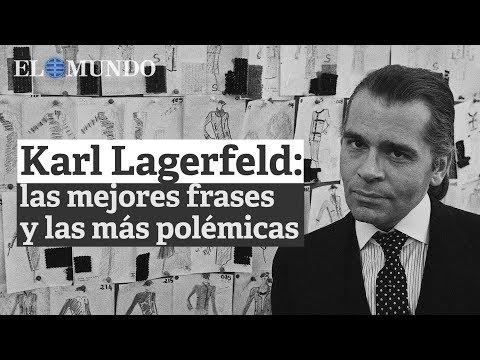 Las Mejores Frases Y Las Más Polémicas De Karl Lagerfeld
