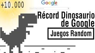 [+10.000] RECORD Dinosaurio de Google   El Dinosaurio de Google Español