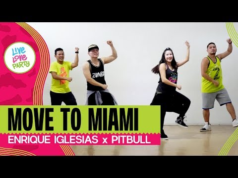 Move To Miami by Enrique Iglesias, Pitbull | Live Love Party™ | Zumba® | Dance Fitness
