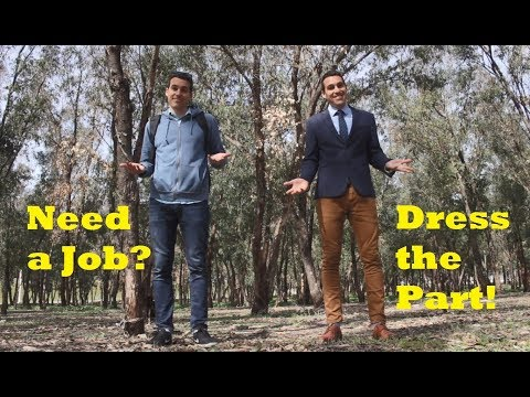 JOBS in MOROCCO - Dress like a Professional - DRESS THE PART!