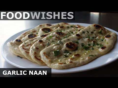 garlic-naan---easy-garlic-flatbread---food-wishes