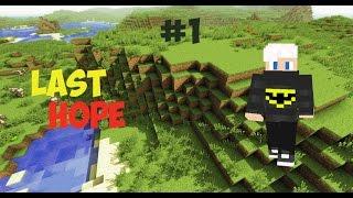 LastHope #1 | Строим дом в дереве?! Все заново!!