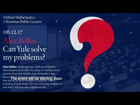 University of Oxford Mathematics Christmas Public Lecture l Can Yule Solve My Problem?