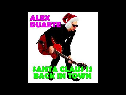 Alex Duarte - Santa Claus in Back in Town (Jerry Leiber and Mike Stoller)