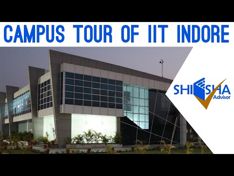 IIT Indore Campus Tour | Indian Institute of Technology, Indore