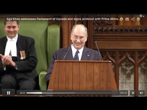 Aga Khan addresses Parliament of Canada and signs protocol with Prime Minister
