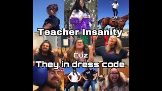 """In Dress Code"" Teachers Old Town Road Parody"