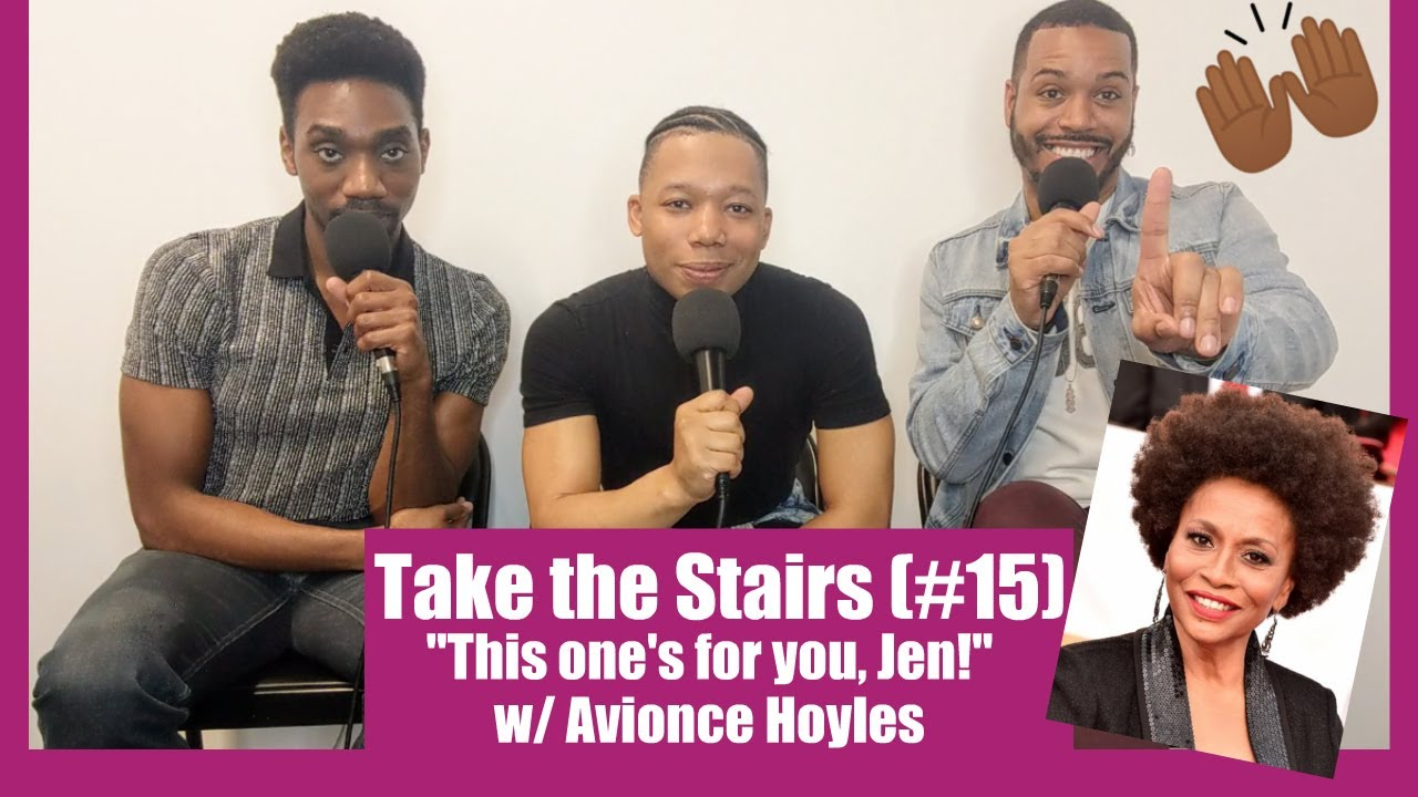 Take The Stairs (Ep. 15) - Avionce Hoyles